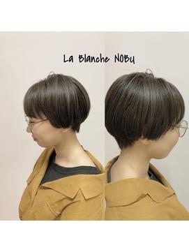 ☆マッシュショート☆La Blanche ☆ NOBU
