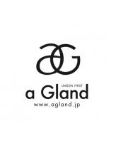 アグラン 梅田本店(a Gland)