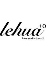 レフア ヘアメイクアンドネイル(lehua +O hairmake&nail)