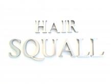 ヘア スコール(HAIR SQUALL)