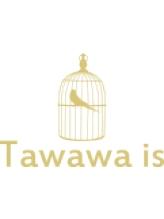 タワワイズ(Tawawa is)