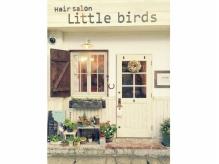 ヘアサロン リトルバード(Hair salon Little birds)