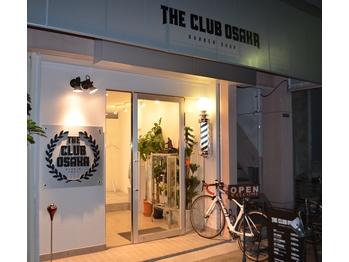 ザ クラブ オオサカ バーバーショップ(THE CLUB OSAKA BARBERSHOP)