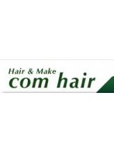 コムヘアーハヤマ(com hair HAYAMA)