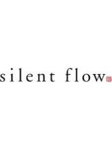 サイレントフロー(silent flow)