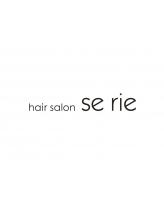 ヘアーサロン セリエ(hair salon se rie)