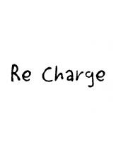 リチャージ(Re charge)