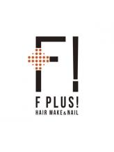 ヘアーメイクアンドネイル エフプラス(hairmake&nail F PLUS)