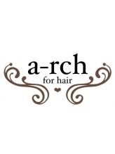 アーチフォーヘアー(a rch for hair)