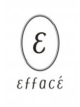 エファッセ(efface)