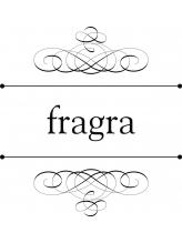 フレグラ(fragra)
