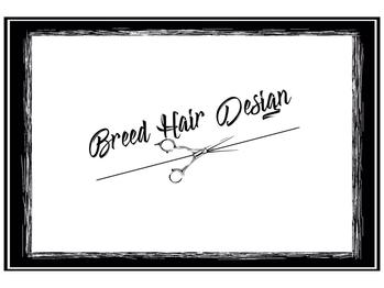 ブリード ヘアデザイン(breed hair design)(福岡県福岡市中央区)