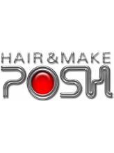 ヘアーアンドメイク ポッシュ 西日暮里店(HAIR&MAKE POSH)