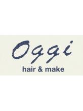 ヘアーアンドメイク オッジ たまプラーザ(Hair&Make Oggi)