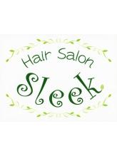 ヘアサロン スリーク(Hair Salon Sleek)