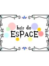 ヘア ドゥ エスパス(hair do ESPACE)