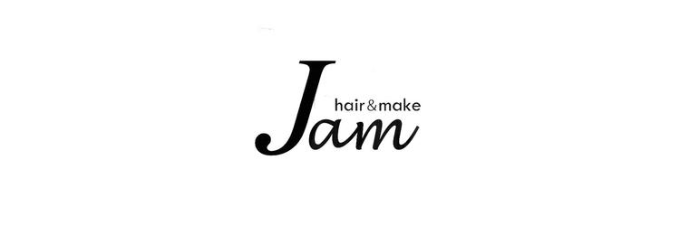 ヘアーアンドメイク ジャム(hair&make Jam)