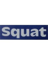 スクウォット(Squat)