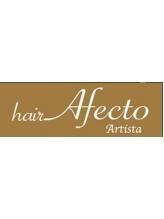 ヘア アフェクト アルティスタ(hair Afecto Artista)