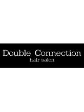 ダブルコネクション(DOUBLE connection)