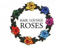 ヘアーラウンジ ローゼス(HAIR LOUNGE ROSES)
