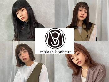 エムスラッシュボヌール たまプラーザ(m.slash bonheur)