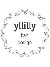 リリィ ヘア デザイン (yllilly hair design)