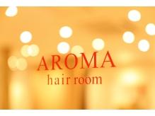 アロマ ヘアー ルーム 渋谷店(AROMA hair room)