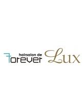 ヘアーサロンデフォーエバールークス(hairsalon de Forever Lux)
