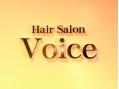 ヴォイス ヘアサロン Hair Salon Voice(美容院)