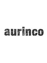 アウリンコ(aurinco)