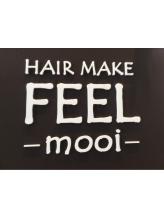 ヘアメイク フィールモーイ(HAIR MAKE FEEL mooi)