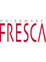 フレスカ へアンドメイク(FRESCA Hair&Make)