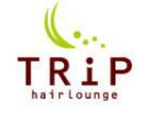 ヘアーラウンジトリップ(hair lounge TRiP)