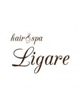 ヘアーアンドスパ リガーレ(hair&spa Ligare)