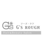 ジーズラフ(G's rough)