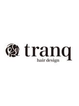 トランク ヘアー デザイン(tranq hair design)