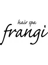 ヘアースパ フランジ(hair spa frangi)