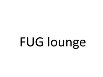 ファグ ラウンジ(FUG lounge)