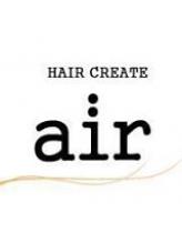 ヘア クリエイト エアー(HAIR CREATE air)