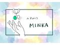 ミンカ(MINKA)