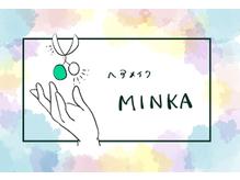 ミンカ(MINKA)の詳細を見る