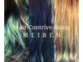 ヘアーコントライブルーム 魅人(Hair contrive room MEIREN)