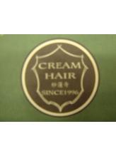 クリーム ヘアー(CREAM HAIR)