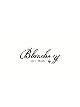 ヘアーズ ブランシュ(hair's Blanche by Y)