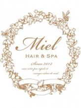 ミエルヘアーアンドスパ(miel hair&spa)
