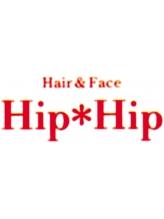 ヘアアンドフェイス ヒップヒップ(Hair&Face Hip. Hip)