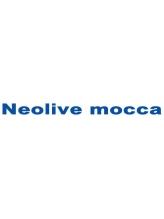 ネオリーブ モカ 川崎チネチッタ店(Neolive mocca)