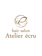 エクリュ(hair salon Atelier ecru)