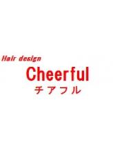 ヘア デザイン チアフル(hair design cheerful)